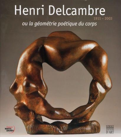 Henri Delcambre (1911 - 2003) ou la géométrie poétique du corps